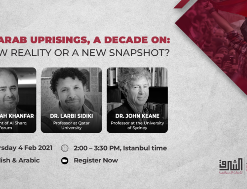 The Arab Uprisings, A Decade On: A New Reality or a Snapshot? Seminar
